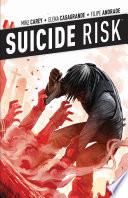 Suicide Risk : (hulk, hack/slash) continue the mysterious...