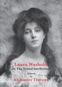 Laura Warholic Or The Sexual Intellectual