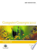 New Perspectives on Computer Concepts 2012  Introductory