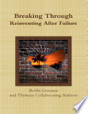 Breaking Through Reinventing After Failure