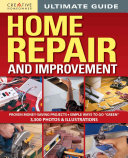 Ultimate Guide to Home Repair and Improvement  Updated Edition