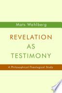 Revelation as Testimony