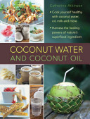 Coconut Water  A Superfood Cookbook