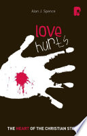 Love Hurts The Heart Of The Christian Story