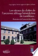 Les vitraux du cloître de l'ancienne abbaye bénédictine de Gembloux. Illustration de l'armorial des abbés