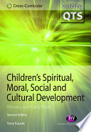 Children s Spiritual  Moral  Social and Cultural Development