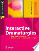 Interactive Dramaturgies