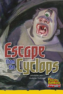 Escape from the cyclops