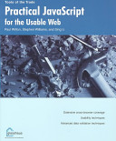 Practical Javascript For The Usable Web book