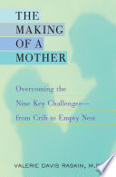 The Making of a Mother