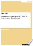 "Corporate Social Responsibility (CSR) im Unternehmen ""Knorr-Bremse"""
