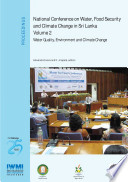 Proceedings Of The National Conference On Water Food Security And Climate Change In Sri Lanka Bmich Colombo June 9 11 2009 Volume 2 Water Quality Environment And Climate Change book