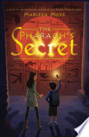 The Pharaoh's Secret : novel skillfully weaves history with a personal...