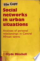Social Networks in Urban Situations