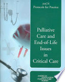AACN Protocols for Practice  Palliative Care and End of Life Issues in Critical Care