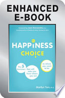 The Happiness Choice  Enhanced Edition