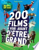 200 Films Voir Avant D Tre Grand Pour Les 9 12 Ans