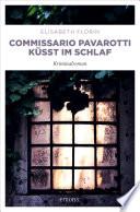 Commissario Pavarotti k  sst im Schlaf