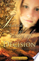Johanna In The Valley Of Decision : typical teenage girl growing up in...