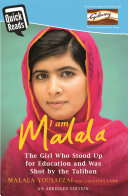 I Am Malala Abridged Quick Reads Edition : took control of the swat valley, one girl...