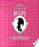Le petit guide du rugby pour les filles