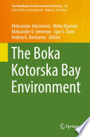 The Boka Kotorska Bay Environment