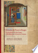 Christine de Pizan in Bruges  The Flemish Codex of Le Livre de la Cit   Des Dames  London  British Library  MS Add  20698