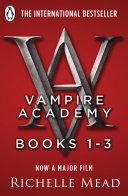 Vampire Academy : lissa dragomir is a mortal vampire. she must...