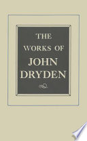 The Works of John Dryden  Volume XII