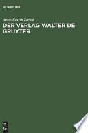 Der Verlag Walter de Gruyter, 1749-1999