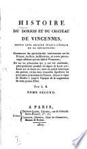 Histoire Du Donjon Et Du Ch Teau De Vincennes Depuis Leur Origine Jusqu L Poque De La R Volution
