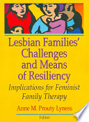 Lesbian Families  Challenges and Means of Resiliency