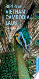 Pocket Photo Guide to the Birds of Vietnam  Cambodia and Laos