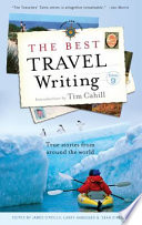 The Best Travel Writing, Volume 9