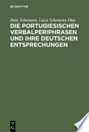Die portugiesischen Verbalperiphrasen und ihre deutschen Entsprechungen
