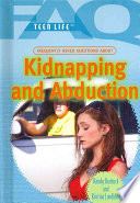 Frequently Asked Questions about Kidnapping and Abduction