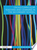 Cross Curricular Teaching and Learning in Secondary Education