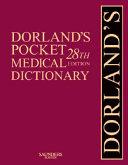 Dorland s Pocket Medical Dictionary