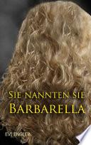 Sie nannten sie Barbarella