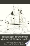 Mitteilungen der Deutschen Gesellschaft für Natur- und Völkerkunde Ostasiens
