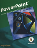 PowerPoint 2002  A Comprehensive Approach  Student Edition
