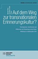 Auf dem Weg zu einer transnationalen Erinnerungskultur?