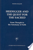 Heidegger and the Quest for the Sacred Little Effort Has Been Made To Show The