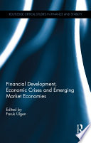 Financial Development  Economic Crises and Emerging Market Economies