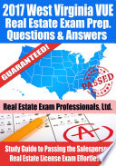 2017 West Virginia VUE Real Estate Exam Prep Questions  Answers   Explanations