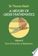A History of Greek Mathematics  Volume II