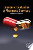 Economic Evaluation of Pharmacy Services