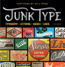 Junk type : typography - lettering - badges - logos