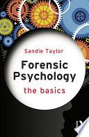 Forensic Psychology  The Basics
