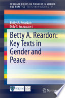 Betty A  Reardon  Key Texts in Gender and Peace